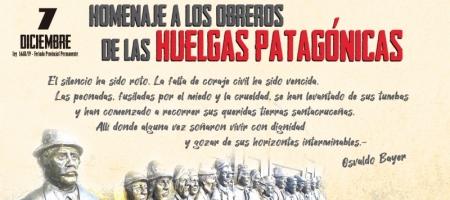 Homenaje a los obreros de las Huelgas Patagónicas