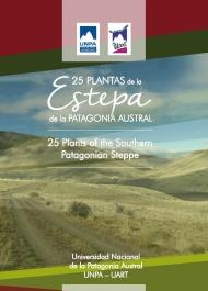 25 Plantas de la Estepa de la Patagonia Austral