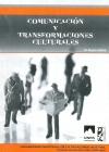 Comunicación y Transformaciones Culturales
