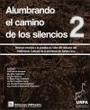 ALUMBRANDO EL CAMINO DE LOS SILENCIOS 2